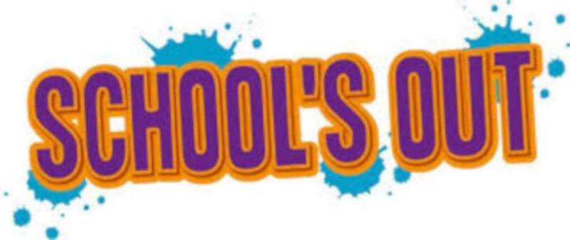 The words, School's Out in large letters in orange and purple